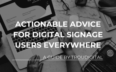 Digital Signage Best Practices – 7 Tips and Tricks